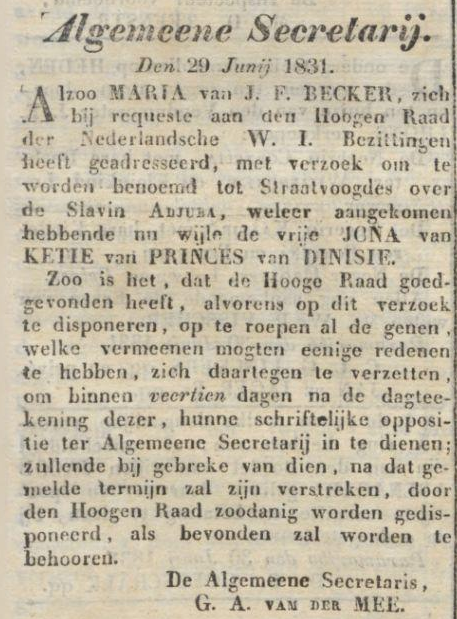 Aanvraag voor een straatvoogd voor Adjuba van Jona van Ketie van Princes van Dinisie bron: Krantencollectie Koninklijke Bibliotheek, Surinaamsche Courant 30-06-1831, Dageditie